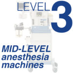 Level 3 - Mid-Level Anesthesia Machines