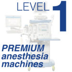 Level 1 - Premium Anesthesia Machines